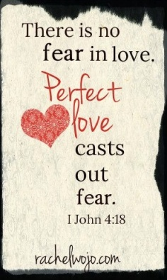 love casts out fear