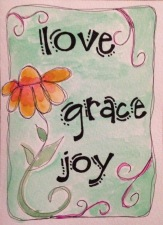 Love-Grace-Joy greeting card