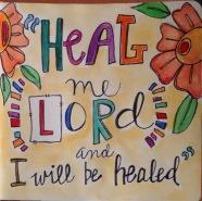 Heal me Lord